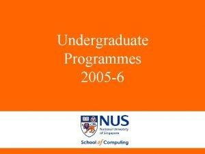 Undergraduate Programmes 2005 6 Undergraduate Programmes 2005 6