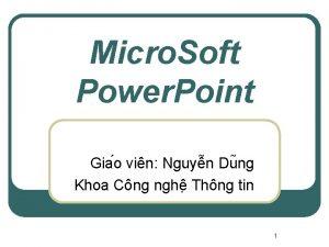Micro Soft Power Point Gia o vin Nguy