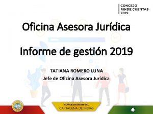 Oficina Asesora Jurdica Informe de gestin 2019 TATIANA
