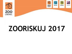 ZOORISKUJ 2017 Sout ZOORISKUJ Vdomostn sout Clov skupina