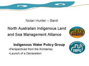 Nolan Hunter Bardi North Australian Indigenous Land Sea