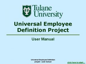 Universal Employee Definition Project User Manual Universal Employee