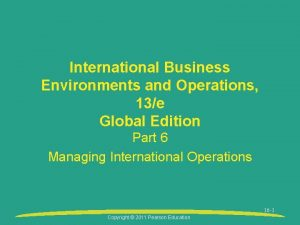 International Business Environments and Operations 13e Global Edition