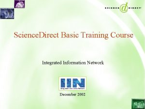 Science Direct Basic Training Course Integrated Information Network