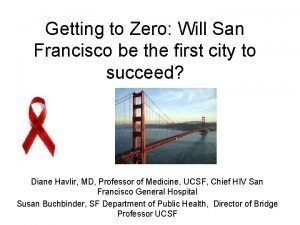 Getting to Zero Will San Francisco be the