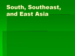 South Southeast and East Asia Physical Characteristics Mountains