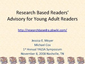 Research Based Readers Advisory for Young Adult Readers