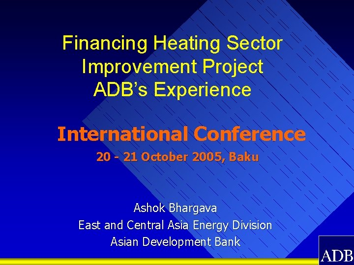 Financing Heating Sector Improvement Project ADBs Experience International