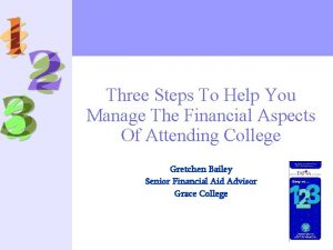 Three Steps To Help You Manage The Financial