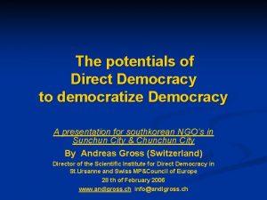 The potentials of Direct Democracy to democratize Democracy
