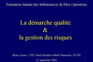 Formation Initiale des Infirmieres de Bloc Opratoire La