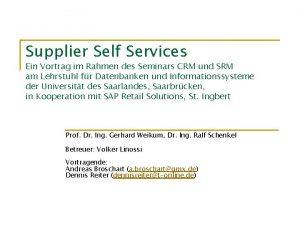 Supplier Self Services Ein Vortrag im Rahmen des