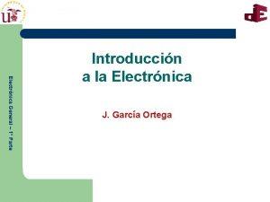 Electrnica General 1 Parte Introduccin a la Electrnica