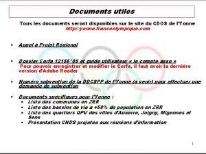 Documents utiles Tous les documents seront disponibles sur