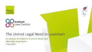 The Unmet Legal Need in Lewisham An analysis