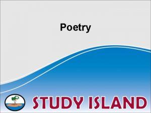 Poetry Poetry Elements of Poetry 1 Stanza a