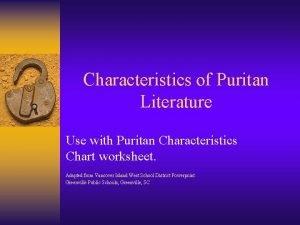 Characteristics of Puritan Literature Use with Puritan Characteristics
