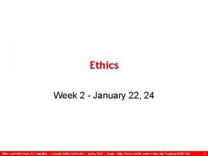 Ethics Week 2 January 22 24 Ethics and