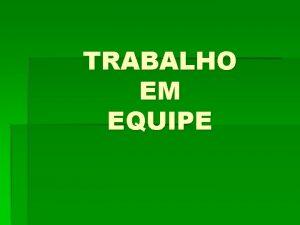 TRABALHO EM EQUIPE FEEDBACK COMO DAR FEEDBACK PARA