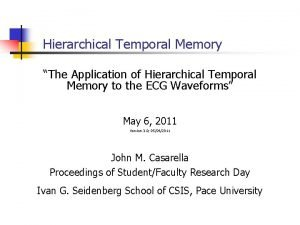 Hierarchical Temporal Memory The Application of Hierarchical Temporal
