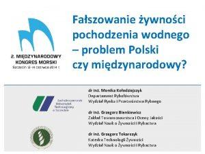 Faszowanie ywnoci pochodzenia wodnego problem Polski czy midzynarodowy