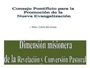 Mons Octavio Ruiz Arenas Proceso de renovacin para
