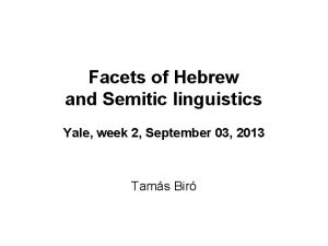 Facets of Hebrew and Semitic linguistics Yale week