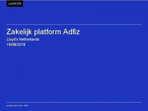 Zakelijk platform Adfiz Lloyds Netherlands 19082018 zakelijk platform