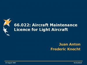 66 022 Aircraft Maintenance Licence for Light Aircraft