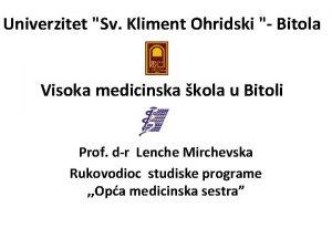 Univerzitet Sv Kliment Ohridski Bitola Visoka medicinska kola