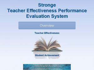 Stronge Teacher Effectiveness Performance Evaluation System Overview Teacher
