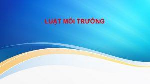 LUT MI TRNG CHNG I KHI NIM LUT