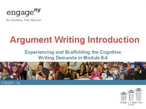 Argument Writing Introduction Experiencing and Scaffolding the Cognitive