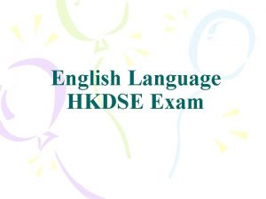 English Language HKDSE Exam Assessment Component Weighting Duration