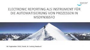 ELECTRONIC REPORTING ALS INSTRUMENT FR DIE AUTOMATISIERUNG VON