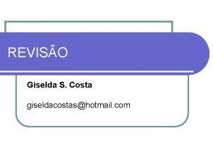 REVISO Giselda S Costa giseldacostashotmail com About you