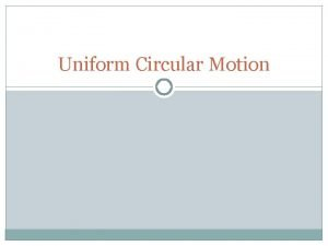 Uniform Circular Motion Circular Motion Lab Results Part