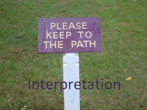 Interpretation What do we understand by Interpretation Work