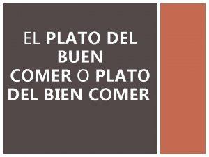 EL PLATO DEL BUEN COMER O PLATO DEL