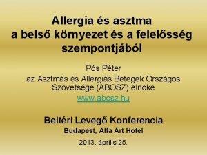 Allergia s asztma a bels krnyezet s a