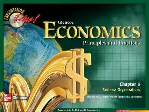 Chapter Introduction Section 1 Forms of Business Organization