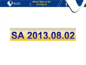 Whats New in SA 2013 08 02 Whats
