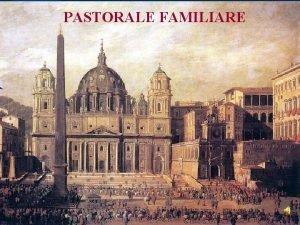 PASTORALE FAMILIARE LE LETTERE PAOLINE LA BIBBIA E