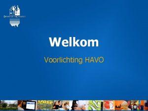 Welkom Voorlichting HAVO 28 november 2020 Mbo Hbo