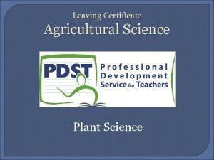 Leaving Certificate Agricultural Science Plant Science Learning Outcomes