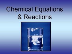 Chemical Equations Reactions Chemical Equations 4 Als 3