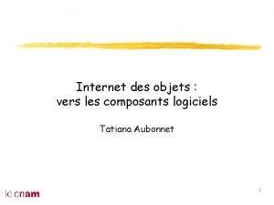 Internet des objets vers les composants logiciels Tatiana