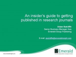 An insiders guide to getting published in research