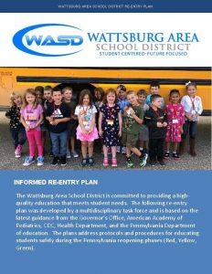 WATTSBURG AREA SCHOOL DISTRICT REENTRY PLAN INFORMED REENTRY