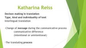 Katharina Reiss Decison making in translation Type kind